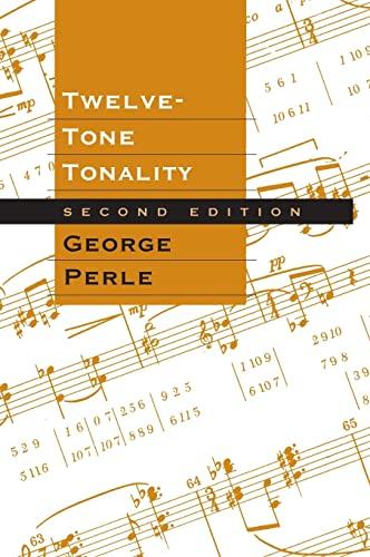 Twelve-Tone Tonality (Hardback): George Perle