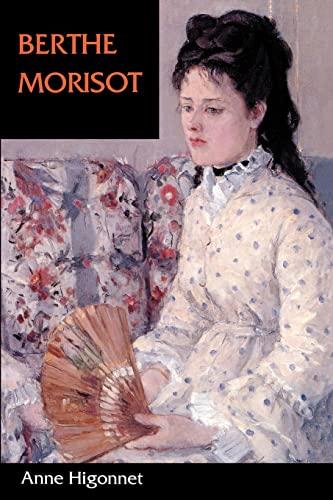 9780520201569: Berthe Morisot