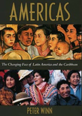 9780520201811: Americas: The Changing Face of Latin America and the Caribbean (A Main Selection of the History Book Club)