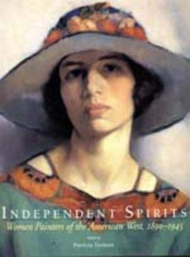 9780520202030: Independent Spirits: Women Painters of the American West, 1890-1945