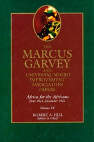9780520202115: The Marcus Garvey and Universal Negro Improvement Association Papers, Vol. IX: Africa for the Africans June 1921-December 1922