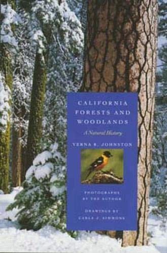 9780520202481: California Forests and Woodlands: A Natural History (California Natural History Guides)