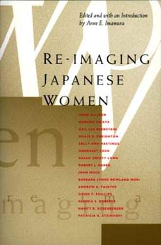 9780520202634: Re-Imaging Japanese Women