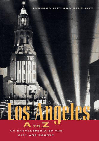 9780520202740: Los Angeles A to Z: An Encyclopedia of the City and County