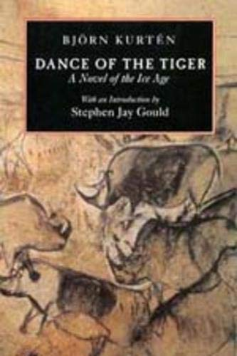 9780520202771: Dance of the Tiger: A Novel of the Ice Age