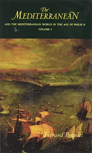 9780520203082: Mediterranean and the Mediterranean World in the Age of Phil: v. 1 (Mediterranean & the Mediterranean World in the Age of Philip)