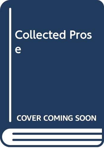 9780520203198: Collected Prose