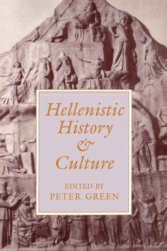 9780520203259: Hellenistic History and Culture