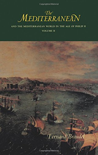 9780520203303: 002: The Mediterranean and the Mediterranean World in the Age of Philip II: v. II (Mediterranean & the Mediterranean World in the Age of Philip)