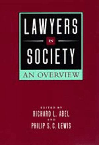 9780520203327: Lawyers in Society: An Overview