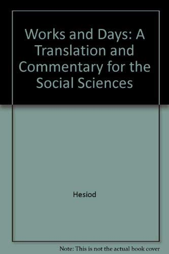 9780520203839: Works and Days: A Translation and Commentary for the Social Sciences