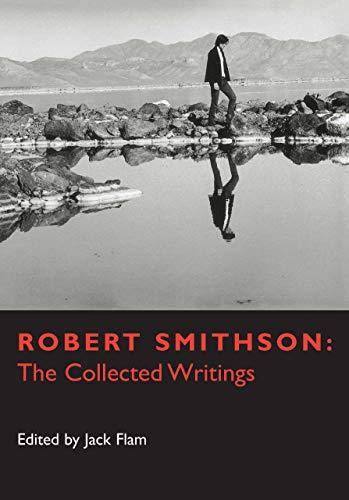 9780520203853: Robert Smithson: The Collected Writings