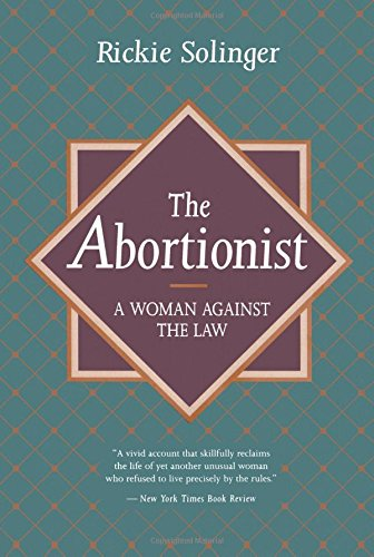 9780520204027: The Abortionist: A Woman against the Law