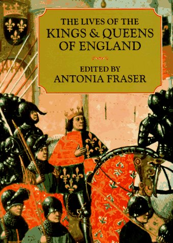 9780520204096: The Lives of the Kings & Queens of England