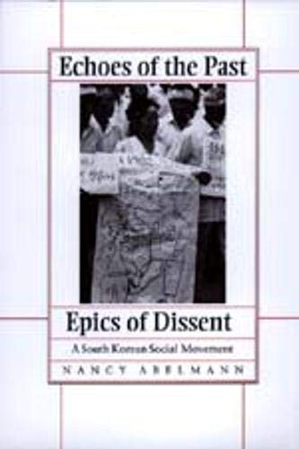 9780520204188: Echoes of the Past, Epics of Dissent: A South Korean Social Movement
