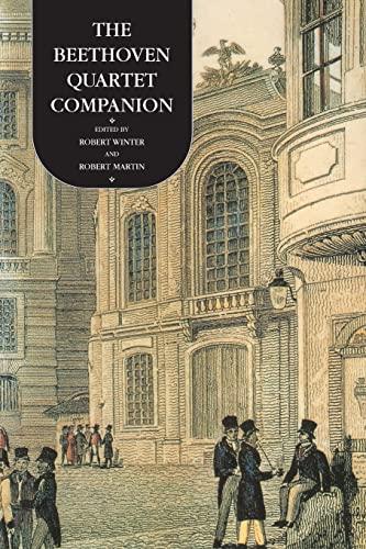 9780520204201: The Beethoven Quartet Companion