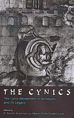 9780520204492: The Cynics: The Cynic Movement in Antiquity and Its Legacy (Hellenistic Culture and Society)