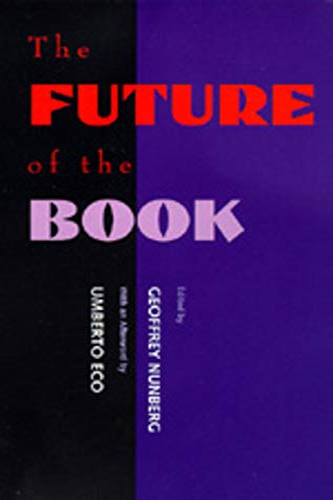 9780520204515: The Future of the Book (Market Economy)
