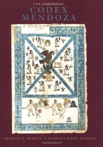 The Essential Codex Mendoza: Frances F. Berdan,