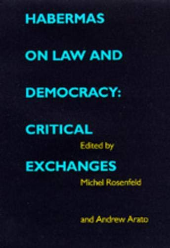 9780520204669: Habermas on Law and Democracy: Critical Exchanges (Philosophy, Social Theory, and the Rule of Law)
