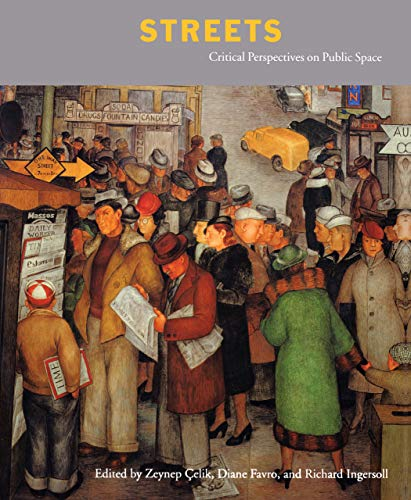 9780520205284: Streets: Critical Perspectives on Public Space