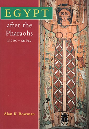 9780520205314: Egypt After the Pharaohs 332 BC-AD 642: From Alexander to the Arab Conquest