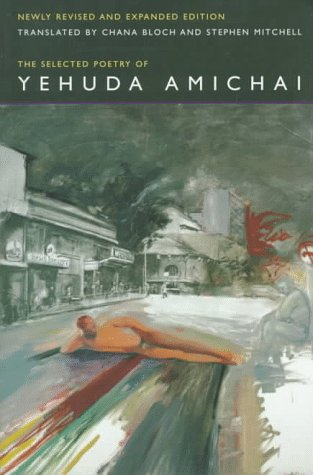 9780520205383: The Selected Poetry Of Yehuda Amichai (Literature of the Middle East)
