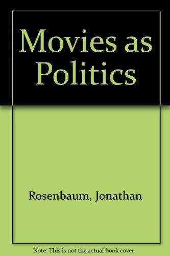 9780520206144: Movies as Politics