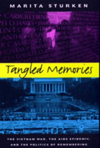 - Tangled Memories. The Vietnam War, the AIDS Epidemic, and the Politics of Remembering.