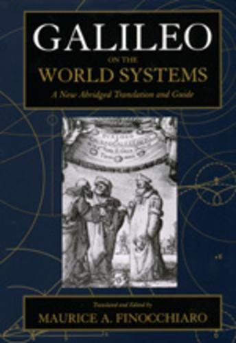 Galileo on the World Systems: A New: Galileo Galilei, M.