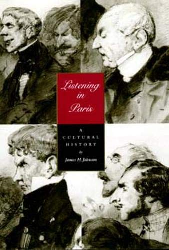 9780520206489: Listening in Paris: A Cultural History (Studies on the History of Society and Culture)