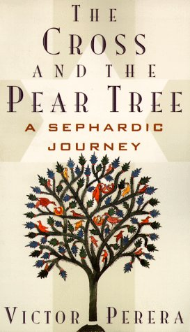 9780520206526: The Cross and the Pear Tree: A Sephardic Journey