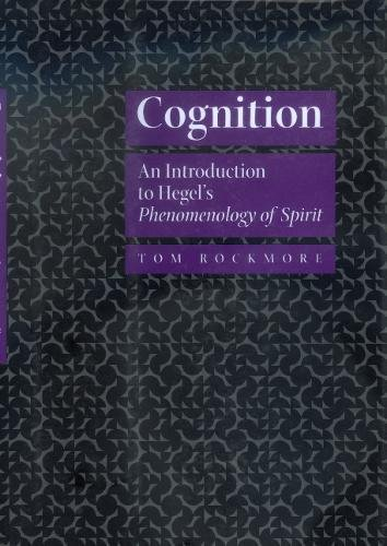 Cognition: An Introduction to Hegel's Phenomenology of Spirit: Rockmore, Tom