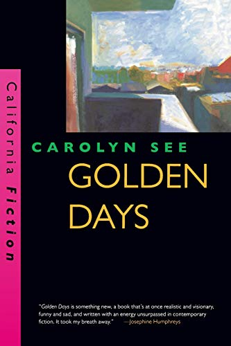 9780520206731: Golden Days (California Fiction)