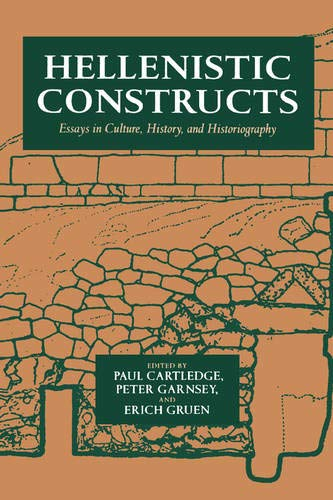 9780520206762: Hellenistic Constructs: Essays in Culture, History, and Historiography (Hellenistic Culture and Society)