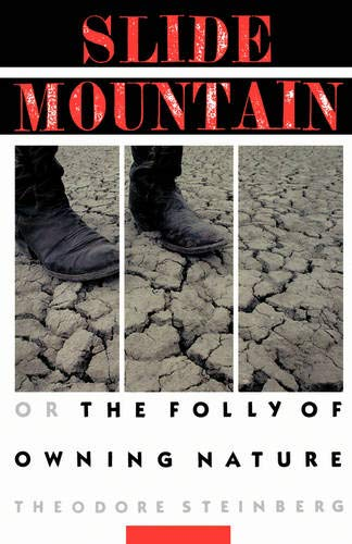 9780520207097: Slide Mountain: Or, The Folly of Owning Nature