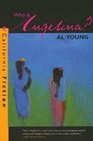9780520207127: Who Is Angelina? (California Fiction)