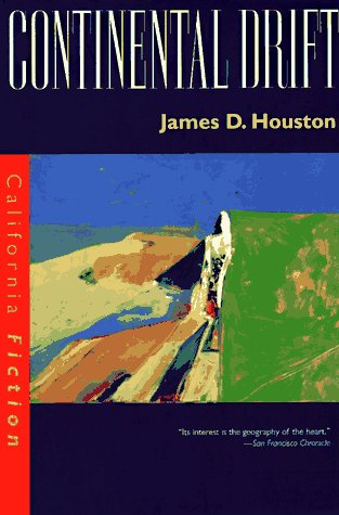 9780520207134: Continental Drift (California Fiction)