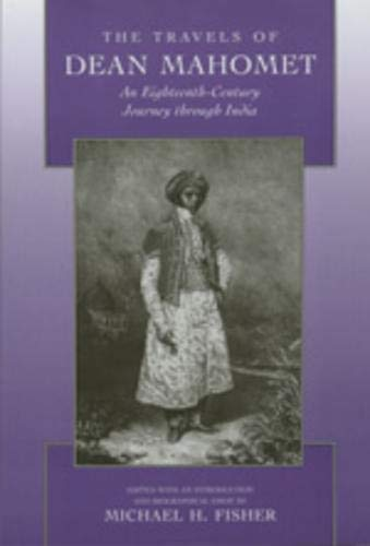 9780520207172: The Travels of Dean Mahomet: An Eighteenth-Century Journey Through India