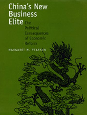 9780520207189: China's New Business Elite: The Political Consequences of Economic Reform