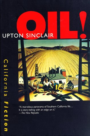 9780520207271: Oil! (California Fiction)