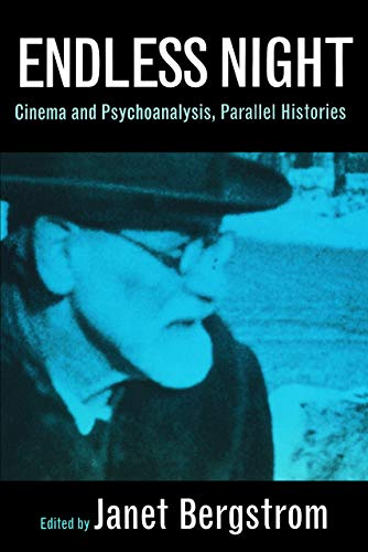 Endless Night: Cinema and Psychoanalysis, Parallel Histories