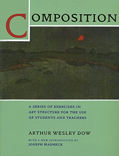 9780520207493: Composition: A Series of Exercises in Art Structure for the Use of Students and Teachers