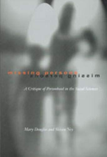 9780520207523: Missing Persons: Critique of the Social Sciences (Wildavsky Forum): A Critique of the Personhood in the Social Sciences (Wildavsky Forum Series)