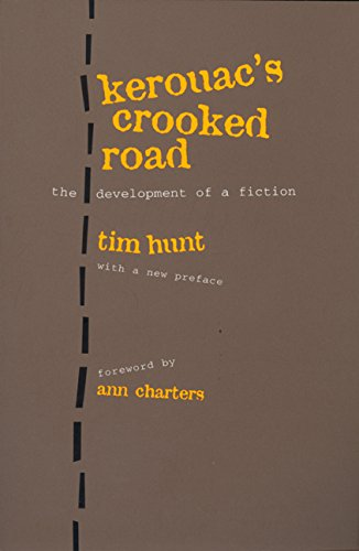 9780520207561: Kerouac's Crooked Road: Development of a Fiction