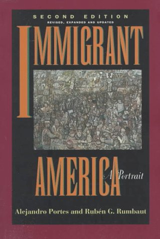 9780520207653: Immigrant America: A Portrait, Second edition, Revised, Expanded, and Updated
