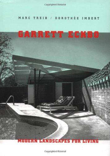 9780520207790: Garrett Eckbo: Modern Landscapes for Living