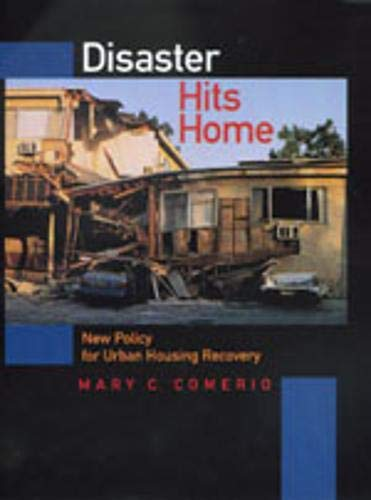 9780520207806: Disaster Hits Home: New Policy for Urban Housing Recovery