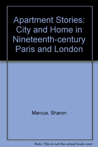 9780520208520: Apartment Stories: City and Home in Nineteenth-Century Paris and London