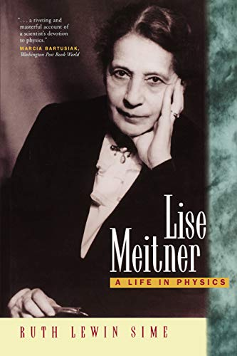 9780520208605: Lise Meitner - A Life in Physics (Paper)
